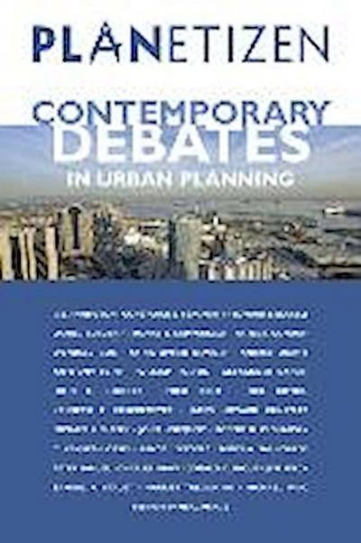 Planetizen Contemporary Debates in Urban Planning