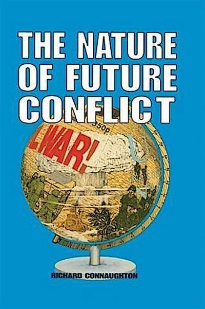 Nature of Future Conflict