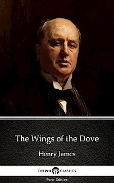 The Wings of the Dove by Henry James (Illustrated)