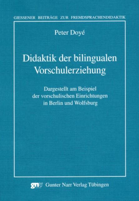 Didaktik der bilingualen Vorschulerziehung Peter Doyé