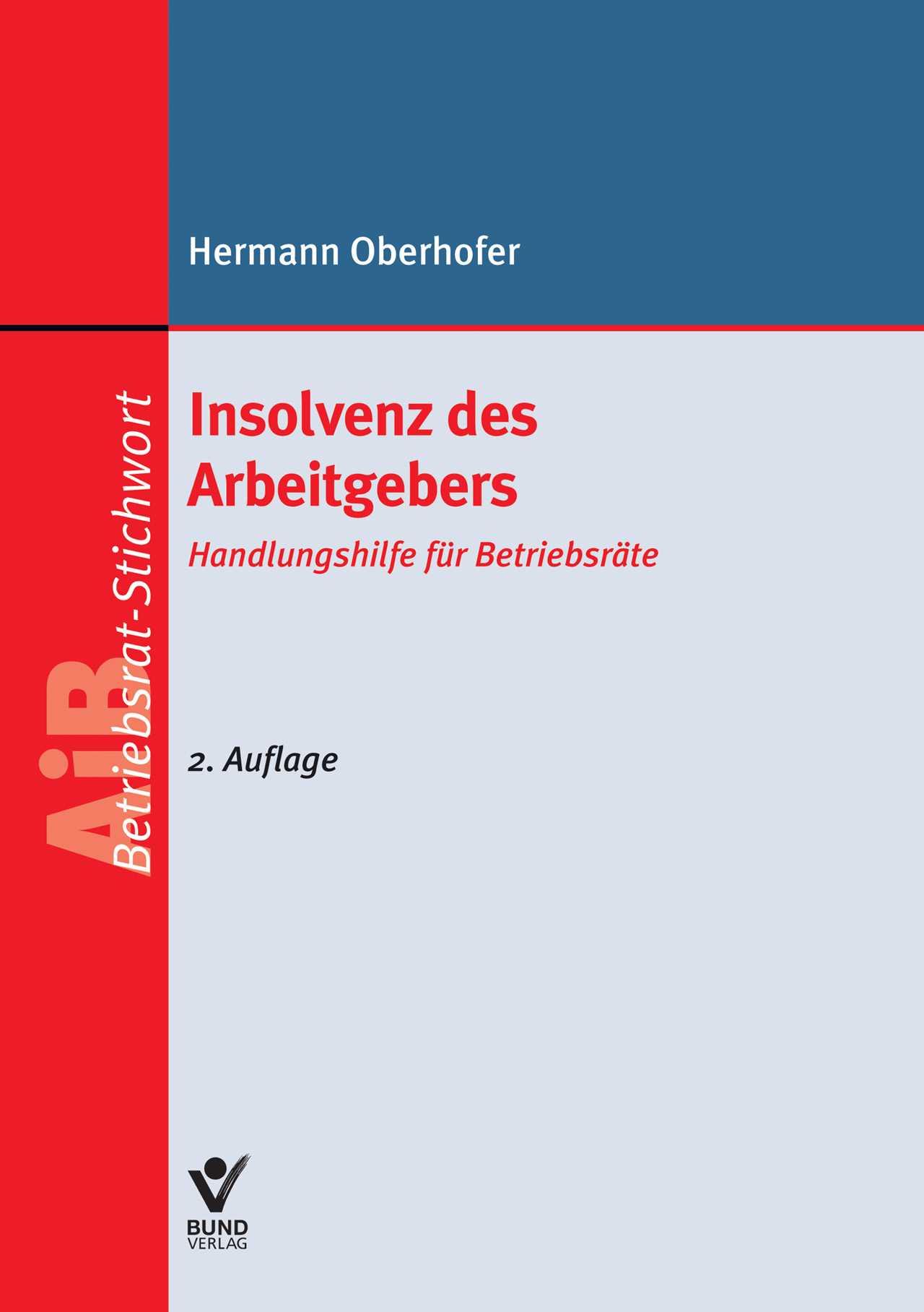 Insolvenz des Arbeitgebers Hermann Oberhofer