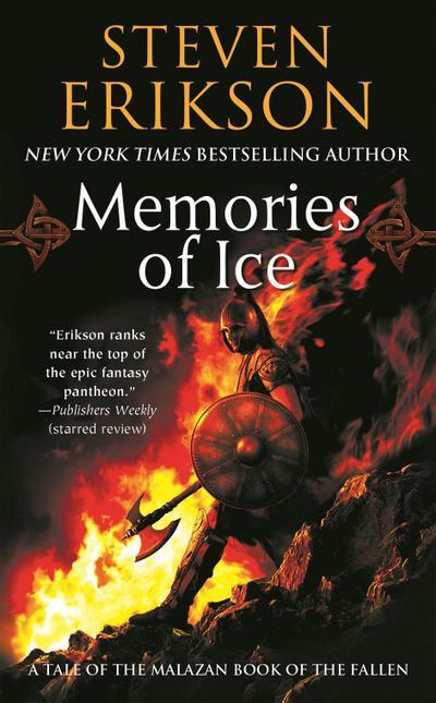 Malazan Book of the Fallen 03. Memories of Ice