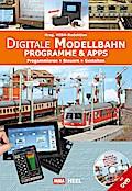 Digitale Modellbahn: Programmieren - Steuern  ...