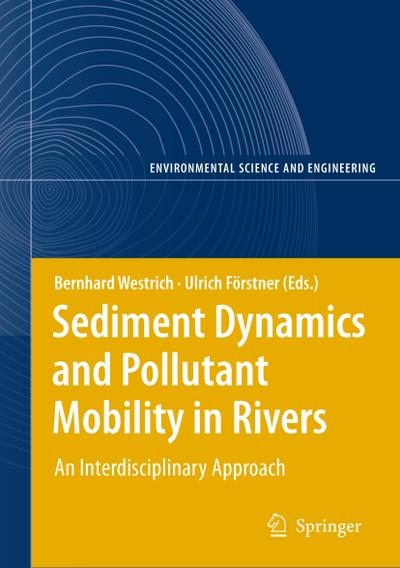 Sediment Dynamics and Pollutant Mobility in Rivers