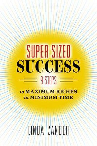 SUPER SIZED SUCCESS