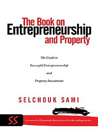 The Book on Entrepreneurship and Property