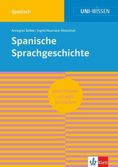 Uni-Wissen Spanische Sprachgeschichte