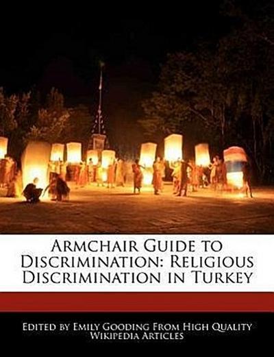 Armchair Guide to Discrimination: Religious Discrimination in Turkey