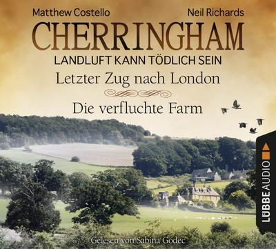 Cherringham - Folge 5 & 6: Landluft kann tödlich sein. Letzter Zug nach London und Die verfluchte Farm. (Ein Fall für Jack und Sarah)