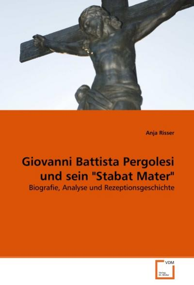 Giovanni Battista Pergolesi und sein