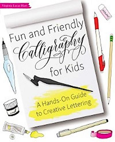 Fun and Friendly Calligraphy for Kids
