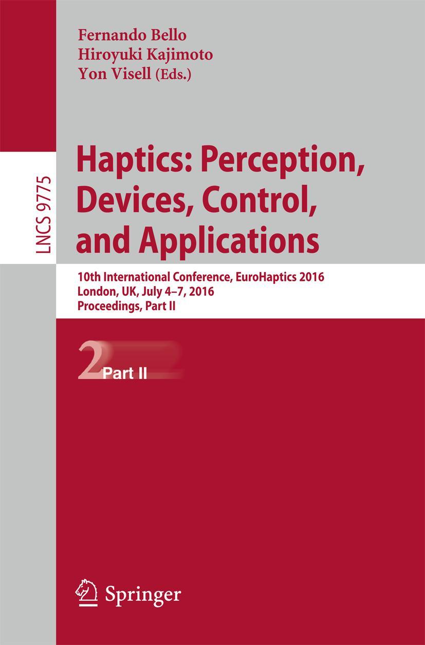 Haptics: Perception, Devices, Control, and Applications Fernando Bello