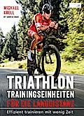 Triathlon-Trainingseinheiten für die Langdistanz
