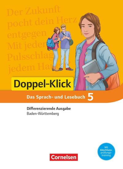 Doppel-Klick Band 5: 9. Schuljahr - Differenzierende Ausgabe Baden-Württemberg - Schülerbuch