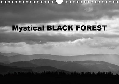Mystical Black Forest (Wall Calendar 2019 DIN A4 Landscape)
