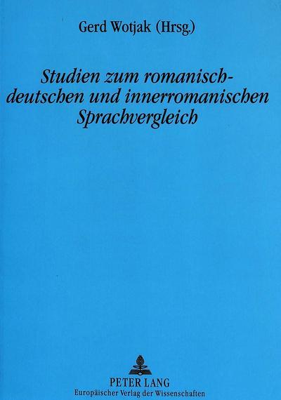 Studien zum romanisch-deutschen und innerromanischen Sprachvergleich