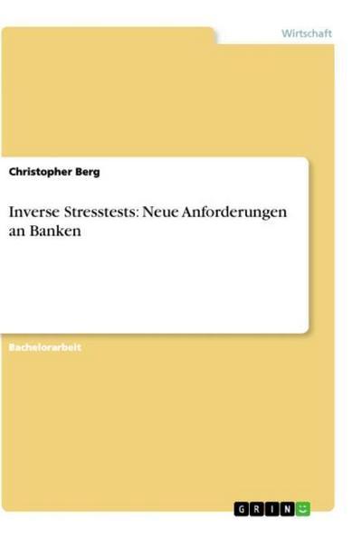 Inverse Stresstests: Neue Anforderungen an Banken