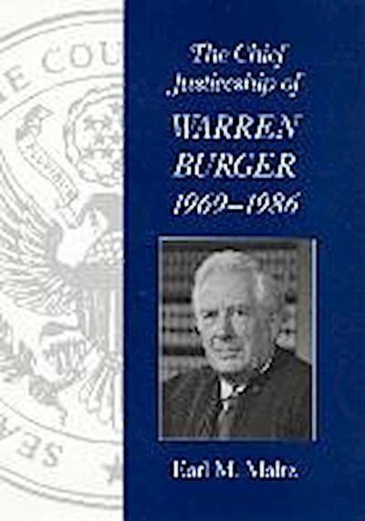 The Chief Justiceship of Warren Burger, 1969-1986