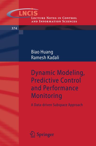 Dynamic Modeling, Predictive Control and Performance Monitoring