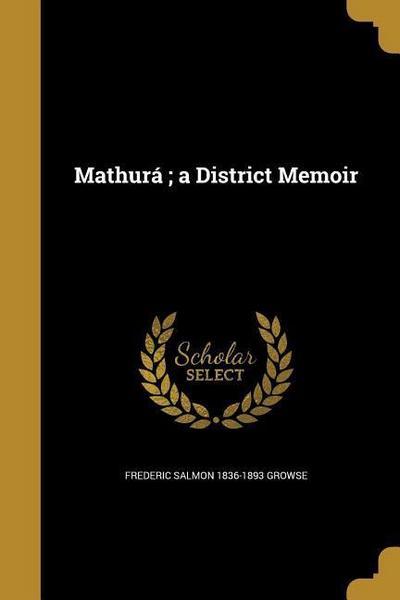 MATHURA A DISTRICT MEMOIR