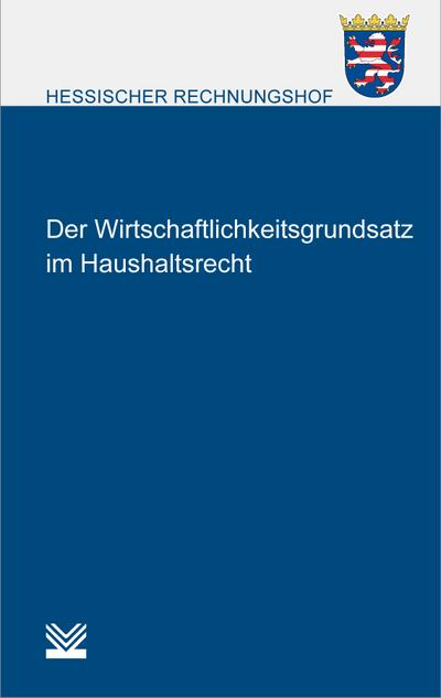 Wirtschaftlichkeitsgrundsatz im Haushaltsrecht