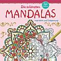 Zeit zum Entspannen. Die schönsten Mandalas;  ...