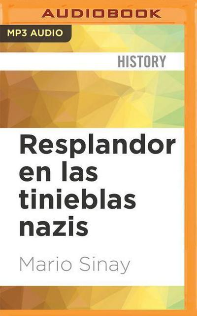 Resplandor En Las Tinieblas Nazis: Un Abordaje Participativo del Holocausto