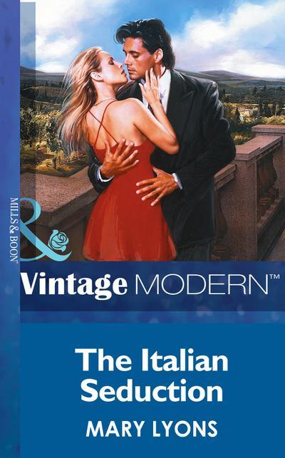 The Italian Seduction (Mills & Boon Modern)