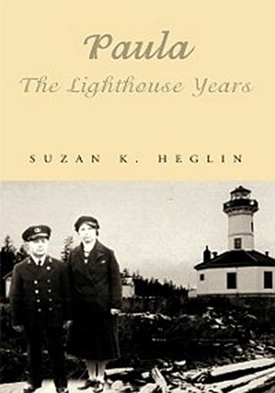 Paula   the Lighthouse Years