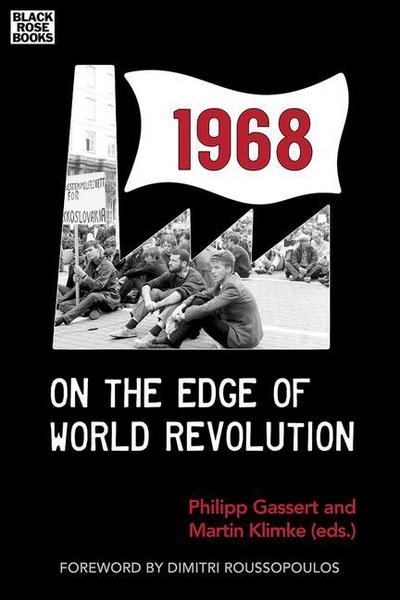 1968 - On the Edge of World Revolution