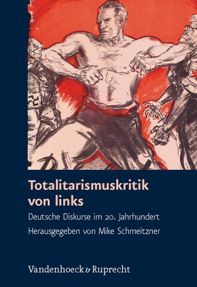 Totalitarismuskritik von links