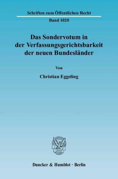 Das Sondervotum in der Verfassungsgerichtsbarkeit der neuen Bundesländer
