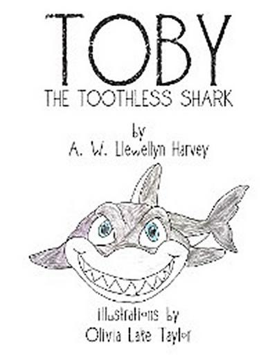 Toby                                                                                                        the Toothless Shark