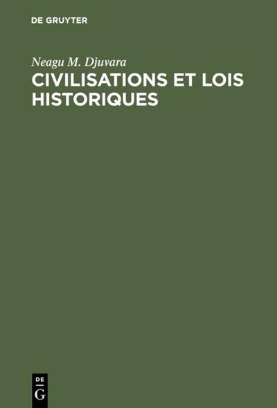 Civilisations et lois historiques