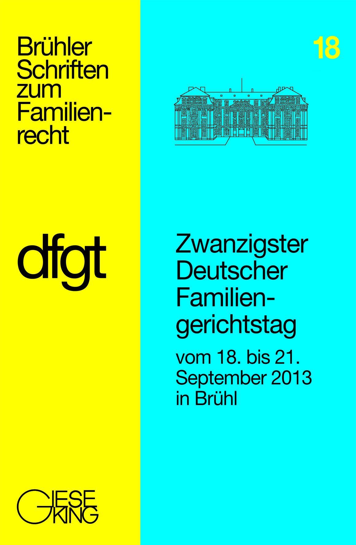 Zwanzigster Deutsche Familiengerichtstag vom 18. bis 21.Sept ... 9783769411287