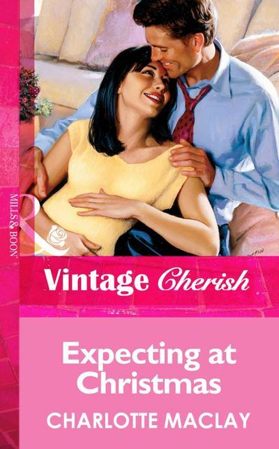 Expecting at Christmas (Mills & Boon Vintage Cherish)