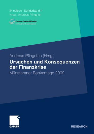 Ursachen und Konsequenzen der Finanzkrise