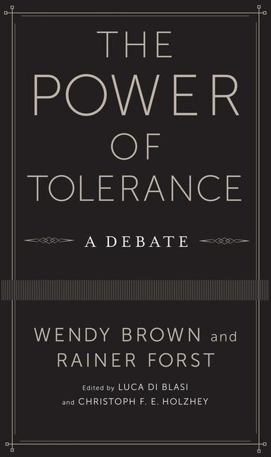Power of Tolerance Wendy Brown