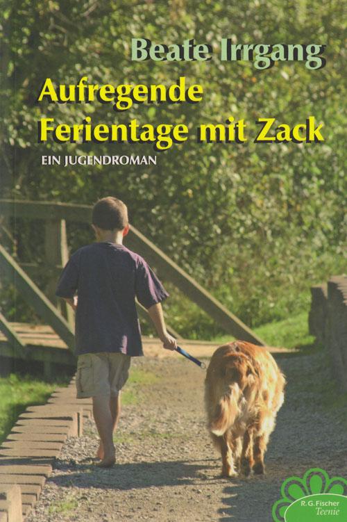 Aufregende Ferientage mit Zack, Beate Irrgang