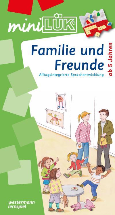 miniLÜK: Familie und Freunde: 5-6 Jahre