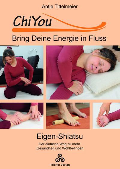 ChiYou - Bring Deine Energie in Fluss