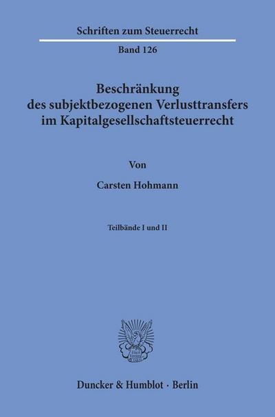Beschränkung des subjektbezogenen Verlusttransfers im Kapitalgesellschaftsteuerrecht