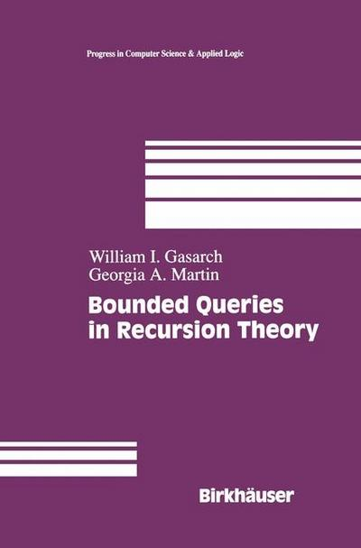 Bounded Queries in Recursion Theory