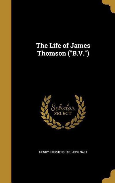 LIFE OF JAMES THOMSON (BV)
