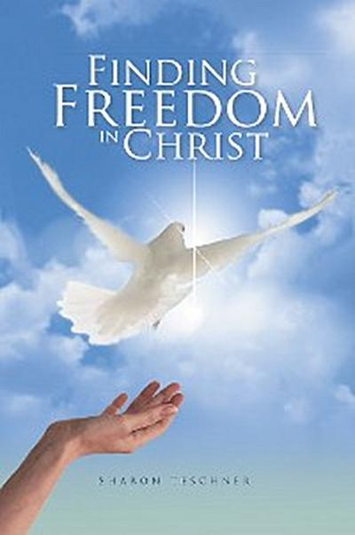 Finding Freedom in Christ