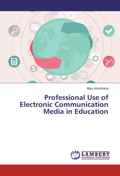 Professional Use of Electronic Communication Media in Education