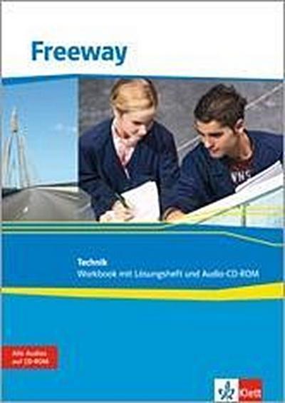 Freeway Technik 2011. Workbook mit Audio-CD-ROM. Englisch für berufliche Schulen