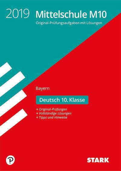 STARK Original-Prüfungen Mittelschule M10 2019 - Deutsch - Bayern