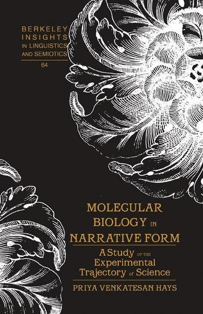 Molecular Biology in Narrative Form