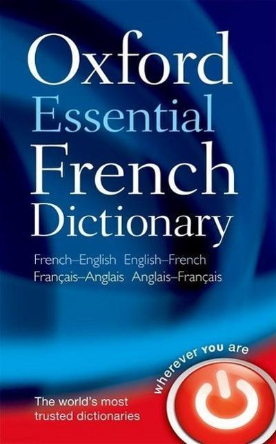 Oxford Essential French Dictionary: French- English - English-French